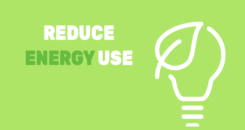 Reduce Energy Use