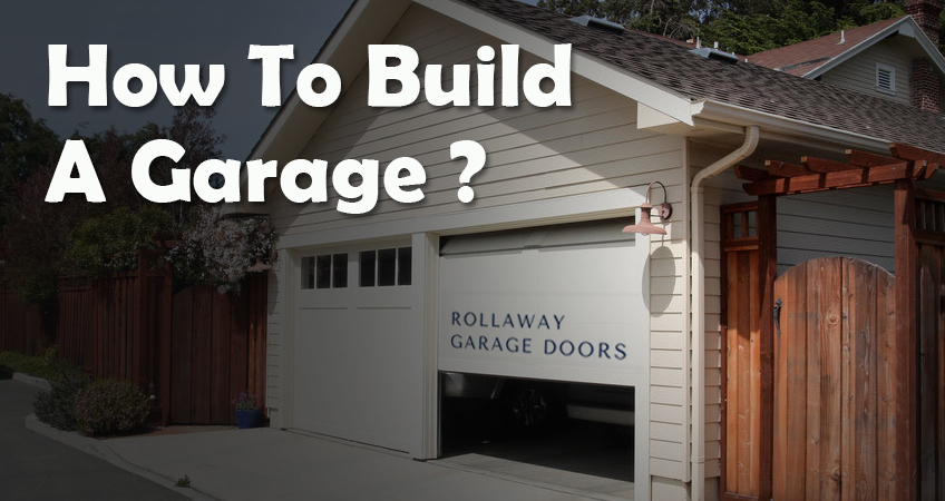 How-To-Build-A-Garage